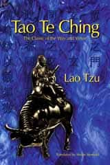 Tao Te Ching. The Classic of the Way and Virtue.