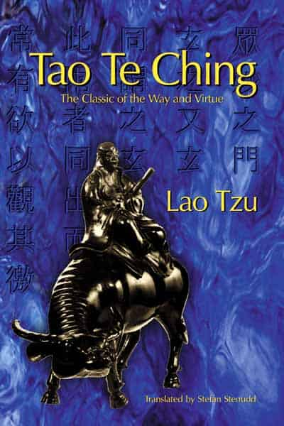 Tao Te Ching: The Classic of the Way and Virtue - by Lao Tzu